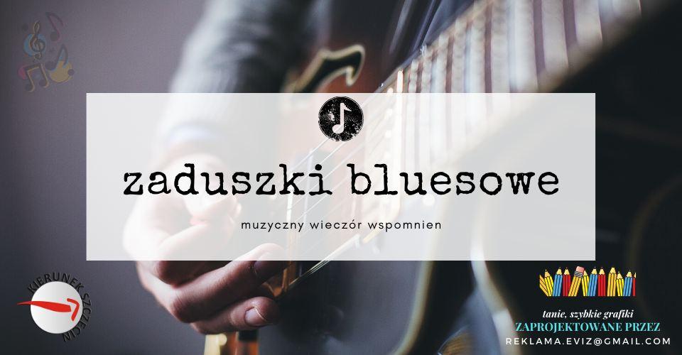 ARCHIWUM. Szczecin. Koncerty. ♪ 02.11.2019. Zaduszki Bluesowe @ Free Blues Club