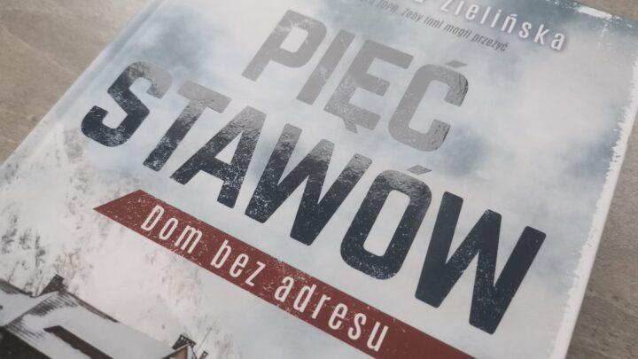Kierunek Szczecin czyta – Pięć stawów. Dom bez adresu. Beata Sabała-Zielińska. Prószyński i S-ka, 2020