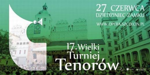 ARCHIWUM. Szczecin. Imprezy. Wydarzenia. 27.06.2015. 17. Wielki Turniej Tenorów @ Zamek Książąt Pomorskich