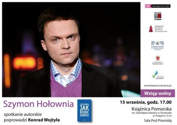 ARCHIWUM. Szczecin. Wydarzenia. 15.09.2015. Szymon Hołownia – spotkanie autorskie @ Książnica Pomorska
