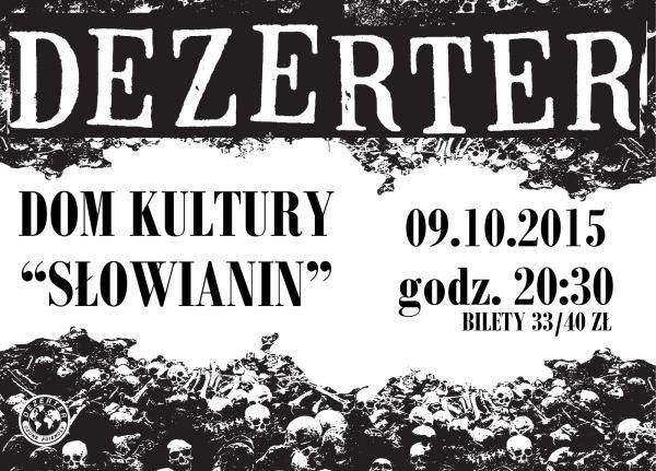 szczecin, dk słowianin, koncerty w szczecinie, kierunek szczecin, weekend w szczecinie, dezerter, 09.10.2015